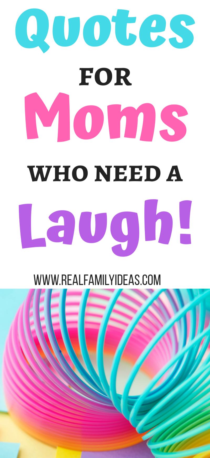 Quick List Of Fun Mom Quotes